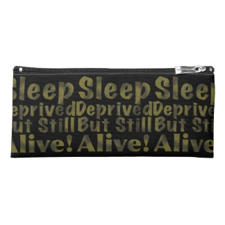Sleep Deprived But Still Alive in Yellow Pencil Case