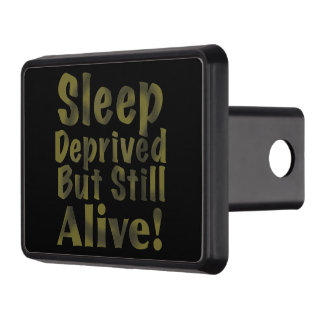 Sleep Deprived But Still Alive in Yellow Trailer Hitch Cover