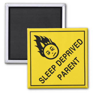 Sleep Deprived Parent Magnet
