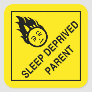 Sleep Deprived Parent Stickers