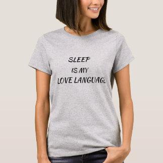 Sleep is my love language T-Shirt