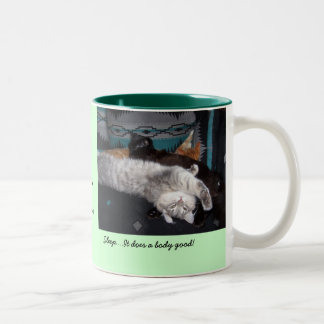 Sleep....It does a body good!... Two-Tone Coffee Mug