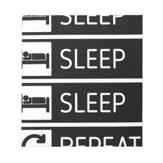 Sleep Sleep Sleep Repeat Notepad