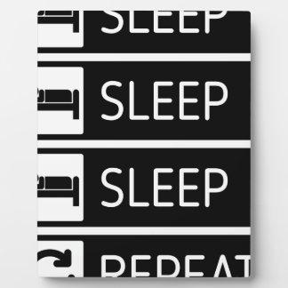 Sleep Sleep Sleep Repeat Plaque