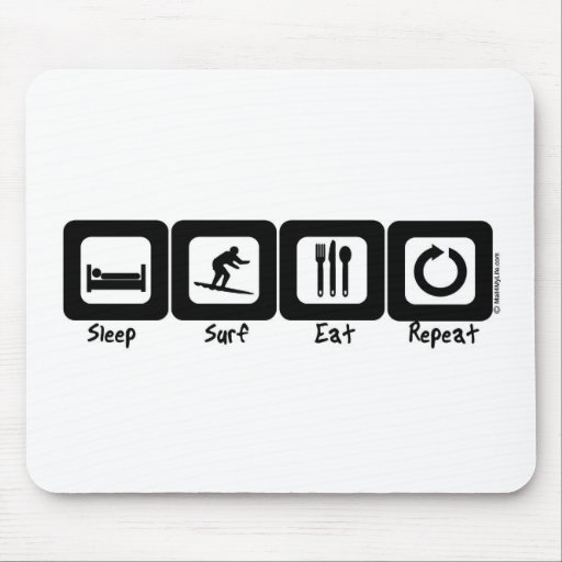 Sleep Surf Eat Repeat Mouse Pads