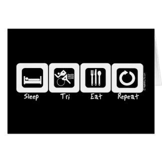 Sleep TrI Eat Repeat Card