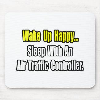 Sleep With An Air Traffic Controller Mouse Pad