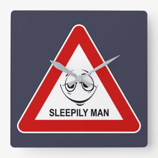 Sleepily man. Funny road sign. Square Wall Clock