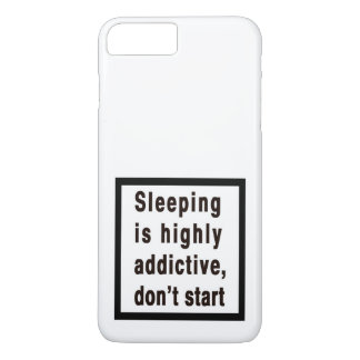 Sleeping is highly addictive... iPhone 8 plus/7 plus case
