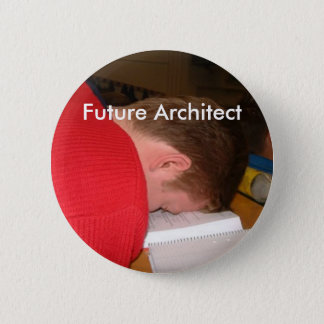 sleeping_student, Future Architect 2 Inch Round Button