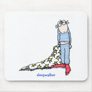 Sleepwalker by Susan McGraw Keber Mouse Pad