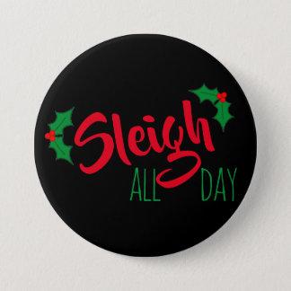"""Sleigh"" All Day Christmas Button"