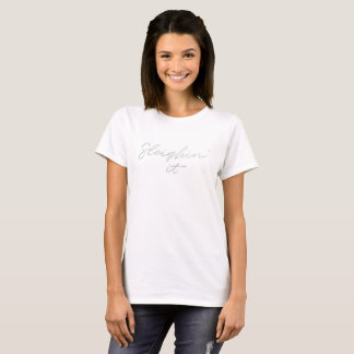 Sleighin' it Faux Silver Foil Christmas t-shirt