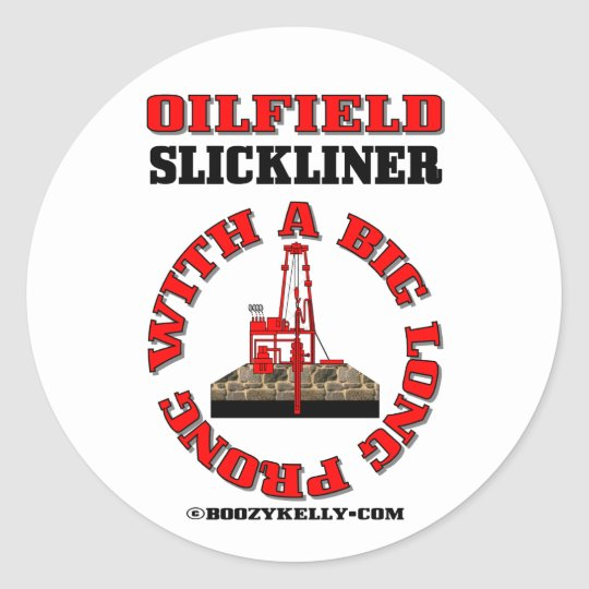 Slickline Prong,Sticker,Wireline Tool,Oil,Gas,Rigs Classic Round Sticker