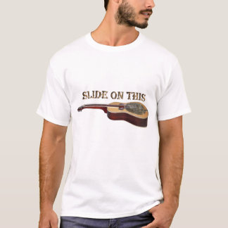 Slide On This T-Shirt