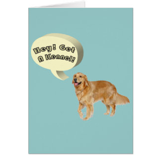 Slightly Less Funny golden retriever Slogan Note Card