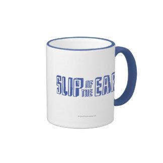 Slip of the Ear Ringer Coffee Mug