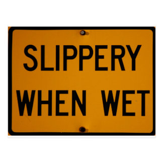 Slippery When Wet Postcard