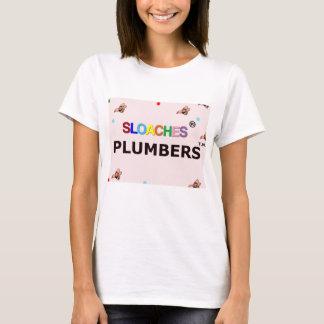Sloaches Plumbers T-Shirt