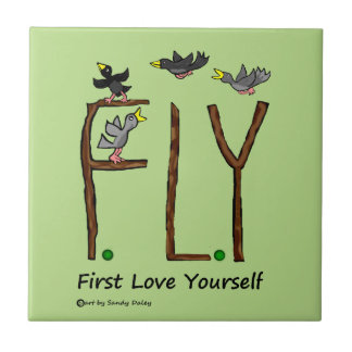 Slogan FLY First Love Yourself Ceramic Tiles