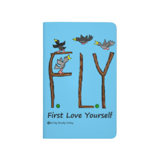 Slogan FLY First Love Yourself Journals