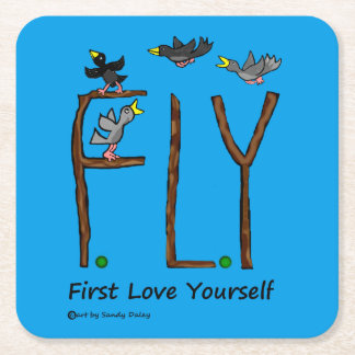 Slogan FLY First Love Yourself Square Paper Coaster