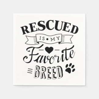 Slogan Rescued is my favorite breed White Napkins Disposable Napkins