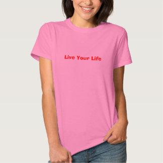 Slogan T-Shirt (Live Your Life)