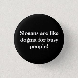 Slogans. 1 Inch Round Button