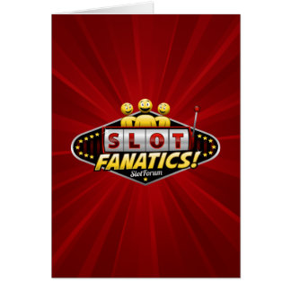 Slot Fanatics Greeting Card