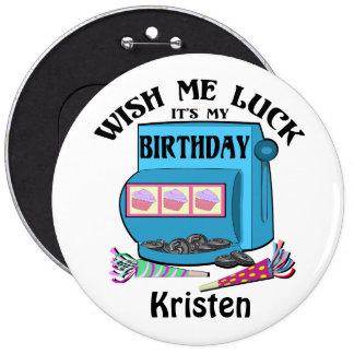 Slot Machine Birthday 6 Inch Round Button
