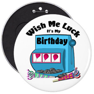Slot Machine Casino Birthday 6 Inch Round Button