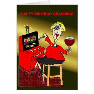SLOT MACHINE HAPPY BIRTHDAY GRANDMA CARD