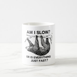 Sloth am I slow? Coffee Mug