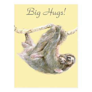 "Sloth, baby with mom cuddling ""Big Hugs"" Postcard"