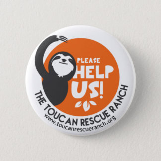 Sloth Support Badge 2 Inch Round Button