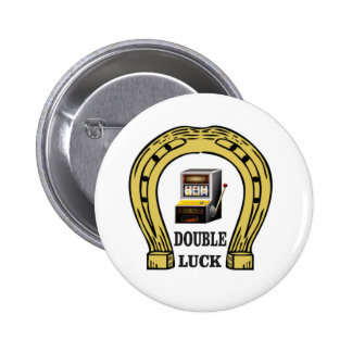 slots double luck yeah 2 inch round button