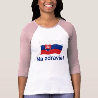 Slovak Na Zdravie! (To your health!) Shirts