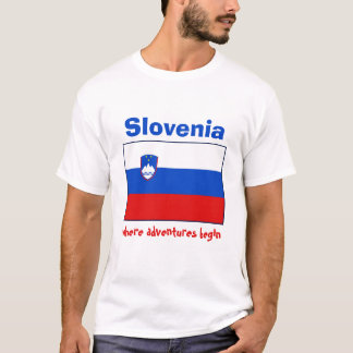 Slovenia Flag + Map + Text T-Shirt