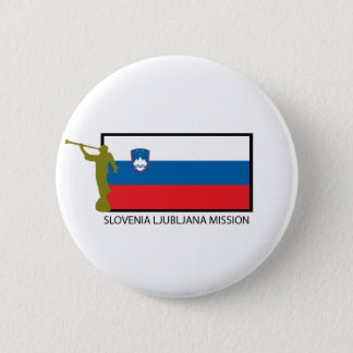 SLOVENIA LJUBLJANA MISSION LDS CTR 2 INCH ROUND BUTTON