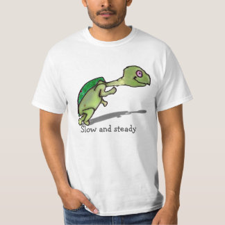 Slow and Steady T-Shirt