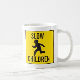 SLOW-CHILDREN COFFEE MUG