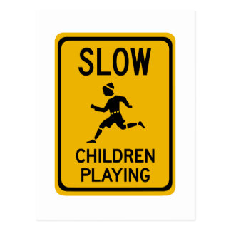 Slow - Children Playing, Traffic Warning Sign, USA Postcard