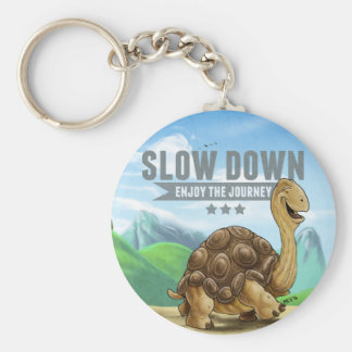 Slow Down Keychain