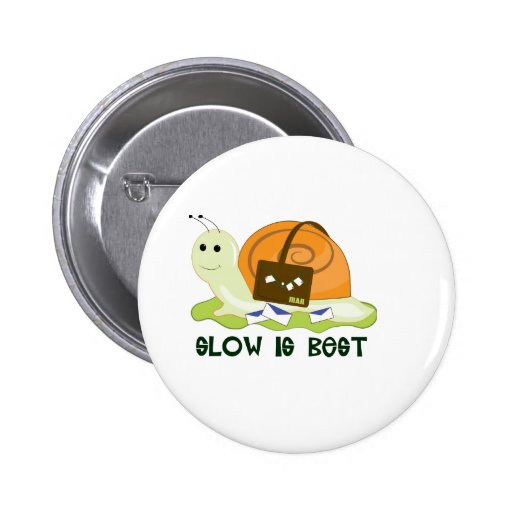Slow is Best Pins