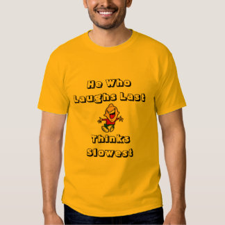 Slow Laughter T-Shirt