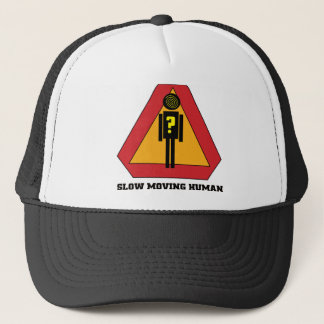 Slow Moving Humans Sign design Trucker Hat