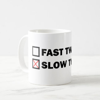 Slow Twitch Coffee Mug