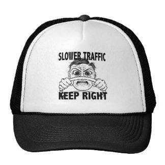 Slower Traffic Keep Right cap Trucker Hat