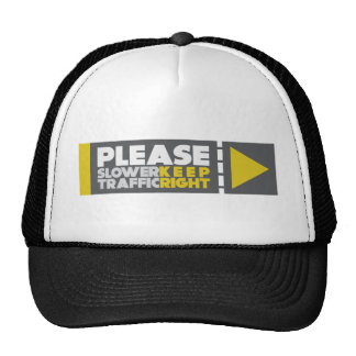 Slower Traffic Keep Right Mesh Hat